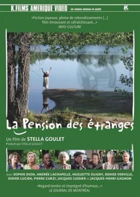 Pension des étranges, La – Film de Stella Goulet