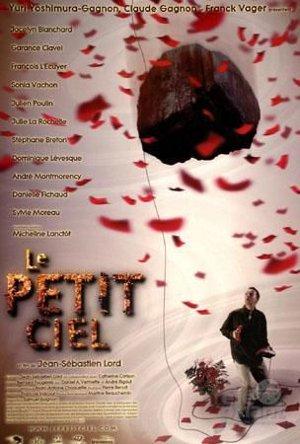 Affiche du film Le petit ciel (Jean-Sébastien Lord, 2000 - Aska Films)