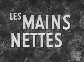 Mains nettes, Les – Film de Claude Jutra