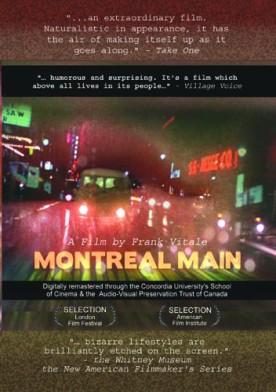 Montreal Main – Film de Frank Vitale