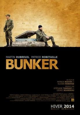 Bunker – Film réalisé par Patrick Boivin