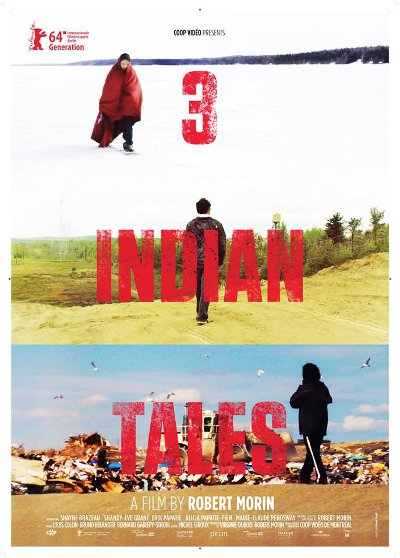 Affiche du film 3 histoires d'Indiens (Robert Morin, 2014 - Coop Vidéo)