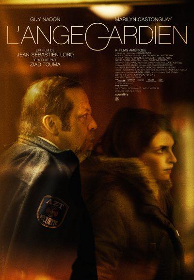 Affiche du film L'ange gardien (Jean-Sébastien Lord, 2014 - ©K-Films Amérique)