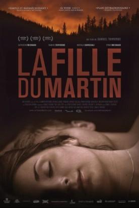 Fille du Martin, La – Film de Samuel Thivierge