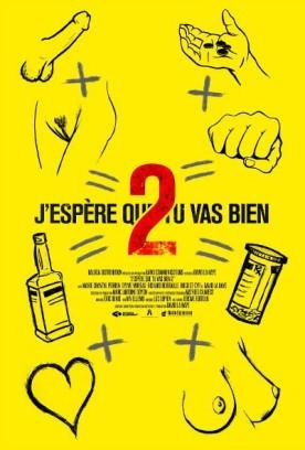 J'espère que tu vas bien 2 – Film de David La Haye
