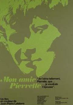 Affiche du film Mon amie Pierrette (Jean Pierre Lefebvre, 1969 - ©ONF - source: encyclociné.com)