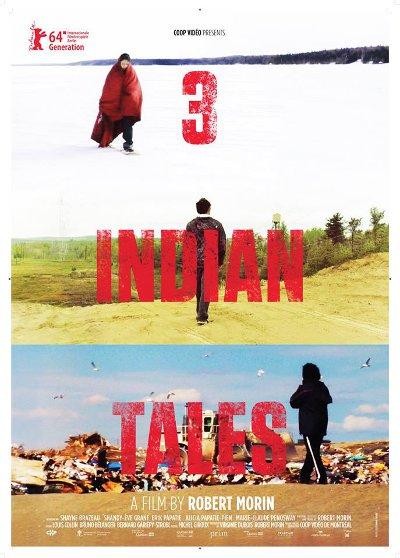 Affiche anglophone du film 3 Histoires d'Indiens de Robert Morin