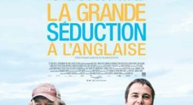 Affiche du film canadien The Grand Seduction de Don McKellar