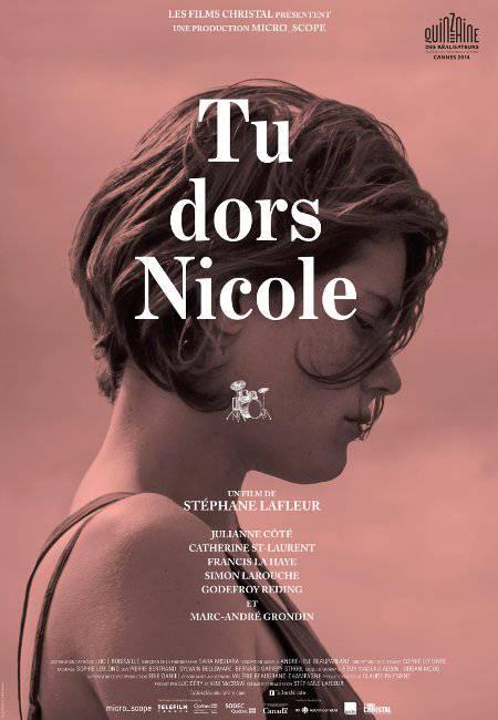 Affiche du film Tu dors Nicole (©Films Christal)