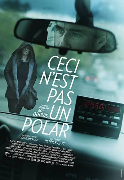 Affiche du film Ceci n'est pas un polar de Patrick Gazé