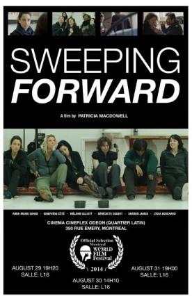 Sweeping Forward – Film de Patricia MacDowell