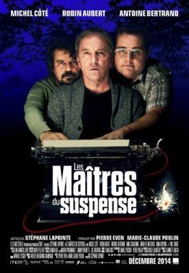 Maîtres du suspense, Les – Film de Stéphane Lapointe
