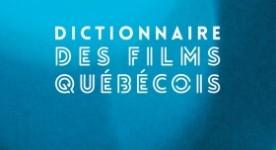 Dictionnaire des films québécois de Marcel Jean (Éditions Somme toute)