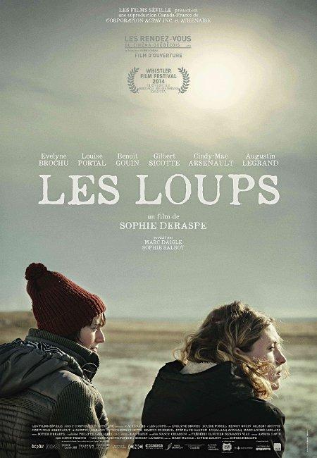 Affiche du film Les loups (2014, Sophie Deraspe - ©Films Séville)