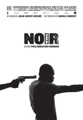 Noir (Nwa) – Film d'Yves Christian Fournier