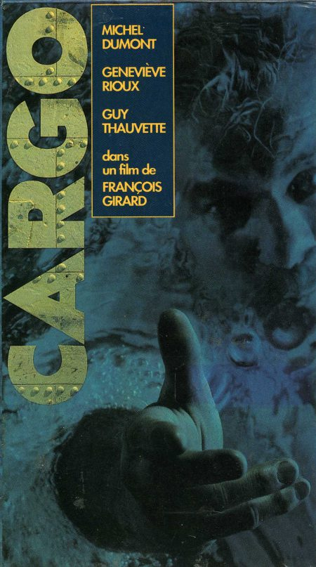 Image de la Jaquette VHS du film Cargo de François Girard (Source : Collection personnelle)