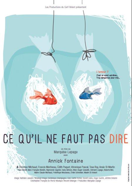 Affiche du film Ce qu'il ne faut pas dire de Marquise Lepage (2015, Productions du Cerf-Volant)
