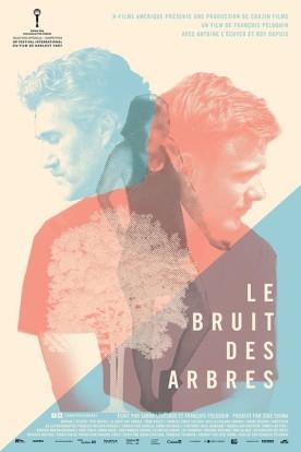 Bruit des arbres, Le – Film de François Péloquin