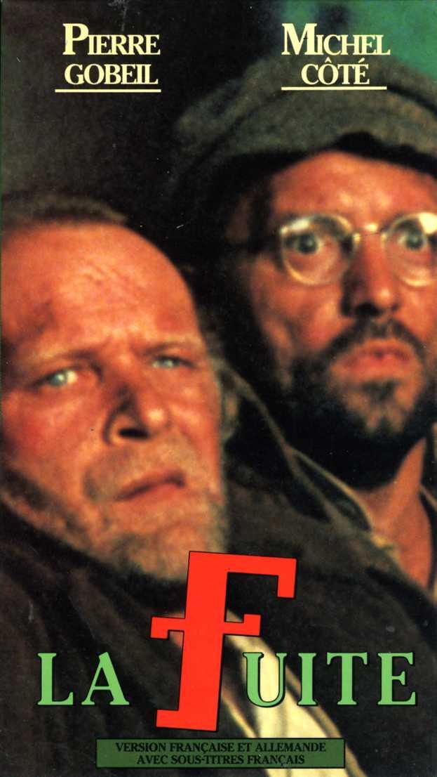 Jaquette de la VHS du film La fuite de Robert Cornellier (Collection personnelle)