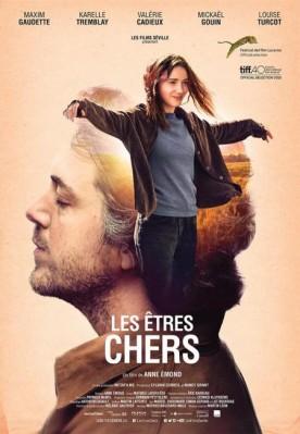 Etres chers, Les – Film d'Anne Émond