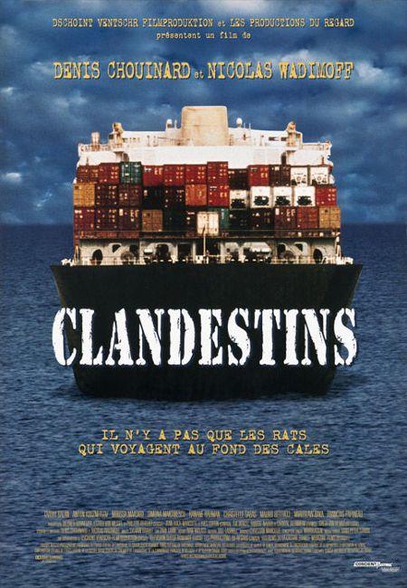 Affiche du film Clandestins de Denis Chouinard