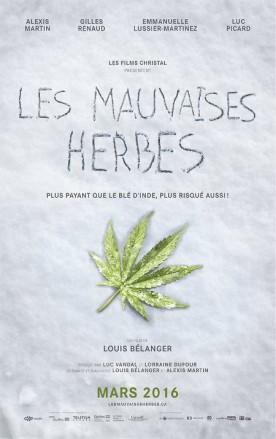 Mauvaises herbes, Les – Film de Louis Bélanger