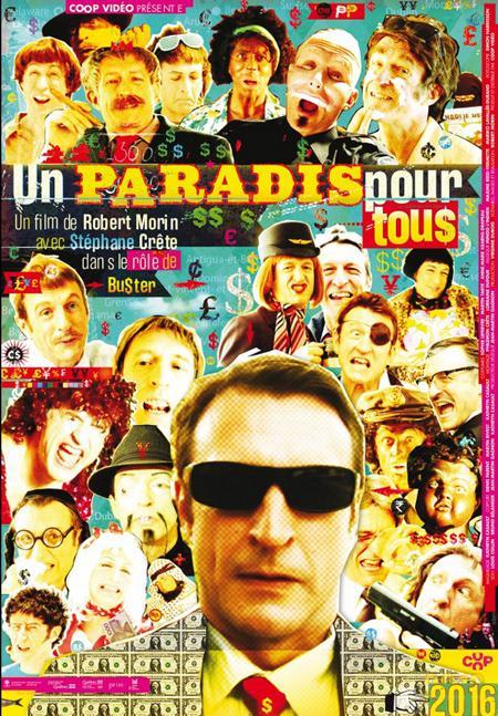 Affiche du film Un paradis pour tous de Robert Morin (source COOP Vidéo)