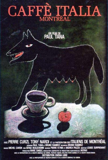 Affiche du film Caffè Italia, Montréal (Paul Tana, 1985) - Source: filmsquebec.com