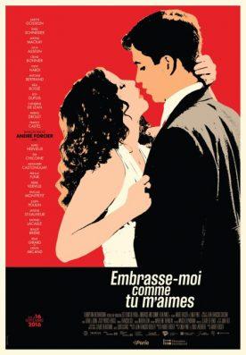 Embrasse-moi comme tu m'aimes – Film d'André Forcier