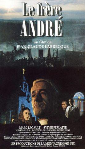 Frère André, le – Film de Jean-Claude Labrecque