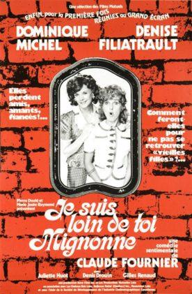 Je suis loin de toi Mignonne – Film de Claude Fournier