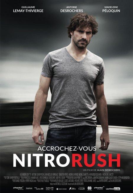 Affiche du film Nitro Rush d'Alain Desrochers
