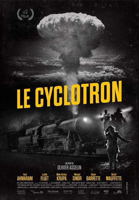 Affiche du film Le cyclotron d'Olivier Asselin (©K-Films Amérique)