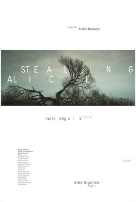 Stealing Alice – Film de Marc Séguin