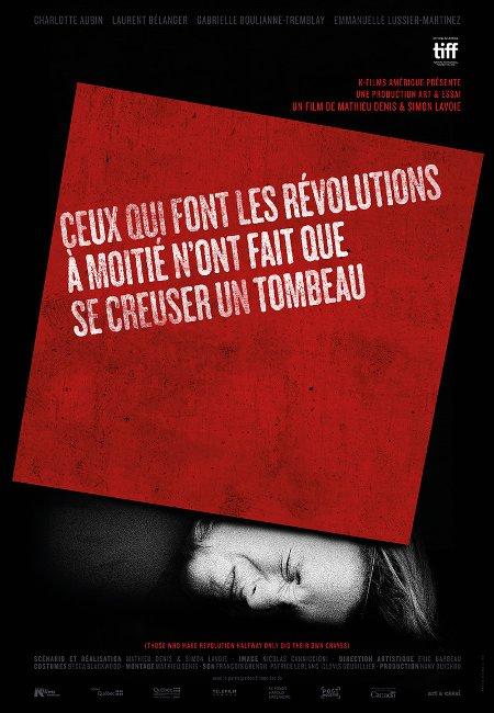 Première des quatre affiches du film Ceux qui font les révolutions à moitié n'ont fait que se creuser un tombeau