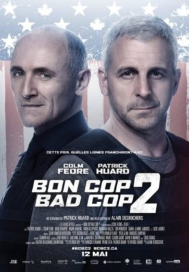 Bon Cop Bad Cop 2 – Film de Alain Desrochers