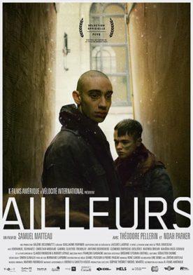 affiche du film Ailleurs de Samuel Matteau - Source image : K-Films