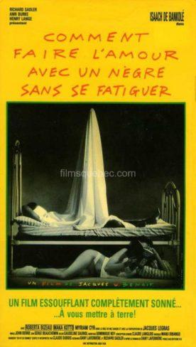 Comment faire l'amour avec un nègre sans se fatiguer – Film de Jacques W. Benoit