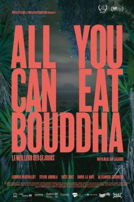 All You Can Eat Bouddha – Film de Ian Lagarde