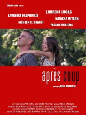 Après coup – Film de Noël Mitrani