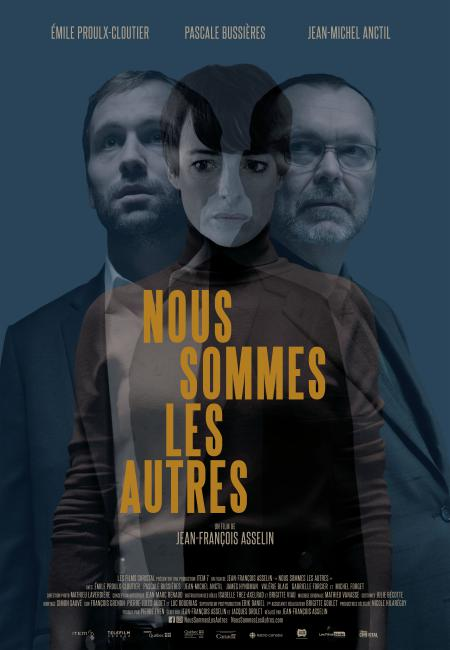 Affiche officielle du film Nous sommes les autres de Jean-François Asselin - On y voit les visages des trois comédiens principaux qui se superposent (©Les Films Christal)