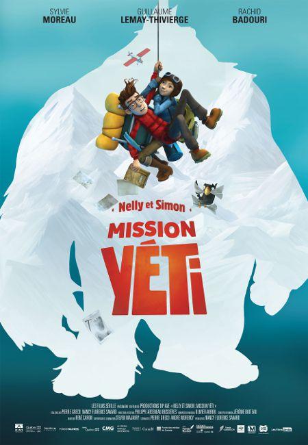 Affiche de la comédie d'aventures pour la jeunesse Nelly et Simon : Mission Yéti de Nancy Florence Savard et Pierre Greco