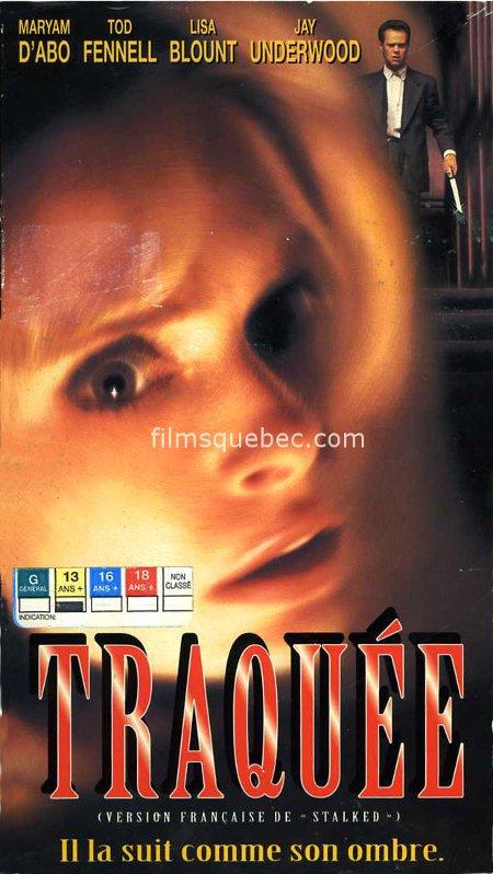 """Pochette VHS du film à suspense de Douglas Jackson intitulé """"Traquée"""" dans sa version française et """"Stalked"""" dans sa version originale."""