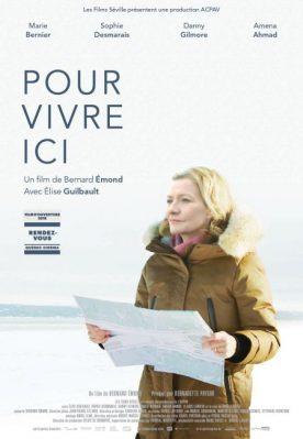 Affiche du film Pour vivre ici de Bernard Émond - On y voit la comédienne Luce Guilbault avec une carte dans les mains.