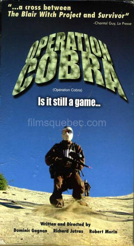 Pochette VHS du film Opération Cobra de Dominic Gagnon, Richard Jutras, Robert Morin (Collection filmsquebec.com - Reproduction interdite sans autorisation)