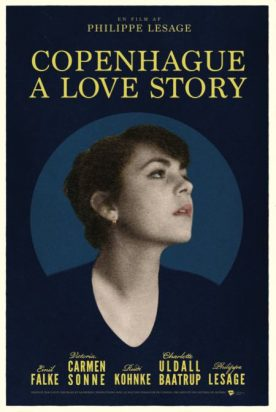Copenhague – A Love Story – Film de Philippe Lesage