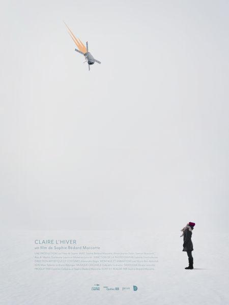 Affiche du film Claire l'hiver, une comédie audacieuse écrite et réalisée par Sophie Bédard Marcotte - En salles au Québec le 30 mars 2018.
