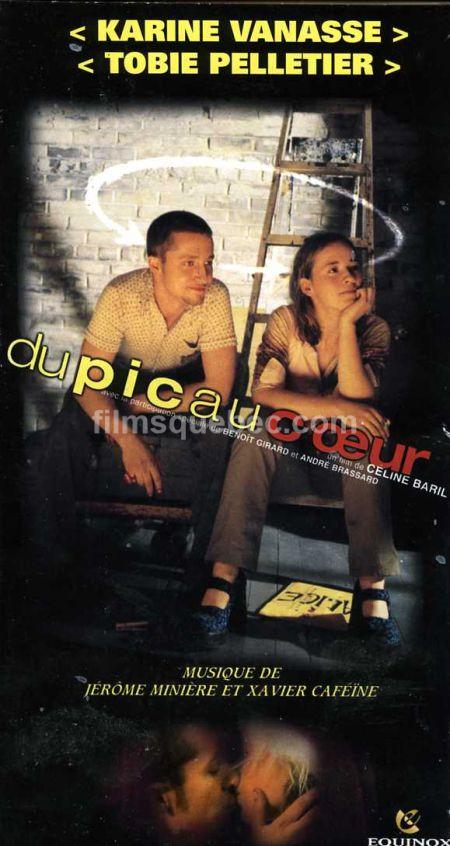 Karine Vanasse et Tobie Pelletier figurent sur la pochette de la VHS du film Du pic au coeur, réalisé en l'an 2000 par Céline Baril