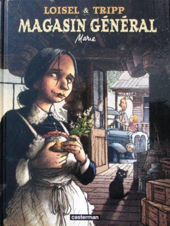 Couverture du tome 1 de la BD Magasin général de Régis Loisel et Jean-Louis Tripp