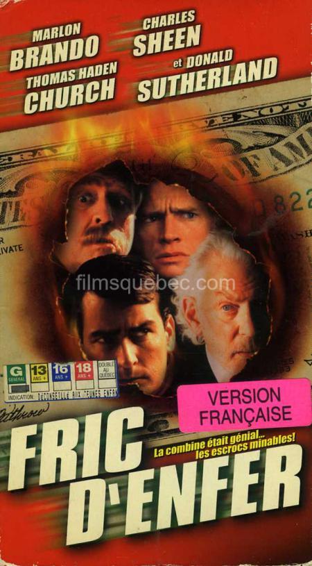 Jaquette VHS de la comédie policière Fric d'enfer (version française de Free Money), un film d'Yves Simoneau mettant en vedette Marlon Brando